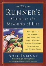 The Runners Guide to the Meaning of Life: What 35