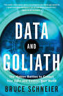 Data and Goliath: The Hidden Battles to Collect Your Data and Control Your World by Bruce Schneier (Hardback, 2015)