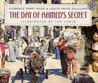 The Day of Ahmed's Secret by Florence H Parry, Florence Parry Heide (Hardback, 1995)