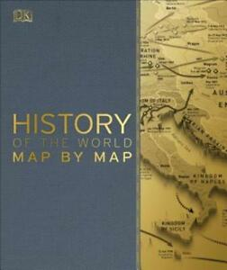 History of the World Map by Map by DK: New