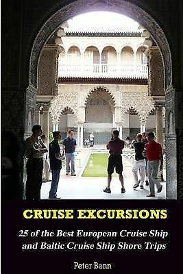 1 of 1 - Cruise Excursions:: 25 of the Best European Cruise Ship and Baltic Cruise  *New*