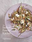 The Indian Family Kitchen: Classic Dishes for a New Generation by Anjali Pathak (Hardback, 2016)