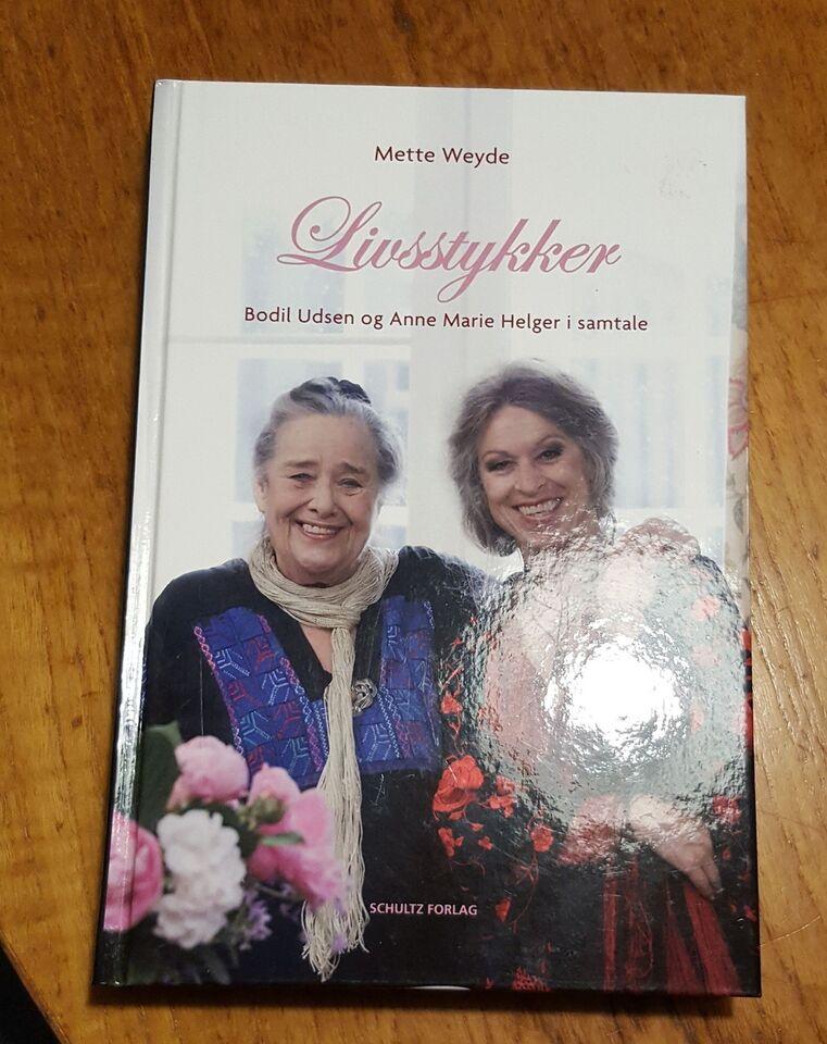 Livsstykker - Bodil Udsen og Anne Marie Helger, Mette