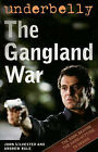 Underbelly: The Gangland War by John Silvester, Andrew Rule (Paperback, 2008)