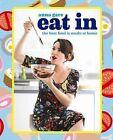 Eat in by Murdoch Books (Paperback, 2013)