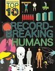 Record-Breaking Humans by Ed Simkins, Jon Richards (Hardback, 2015)