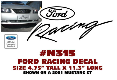 """FORD RACING 4.75/"""" TALL LICENSED N315 FORD MUSTANG DECAL 11.3/"""" LONG"""