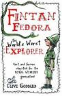 Fintan Fedora: The World's Worst Explorer by Clive Goddard (Paperback, 2011)