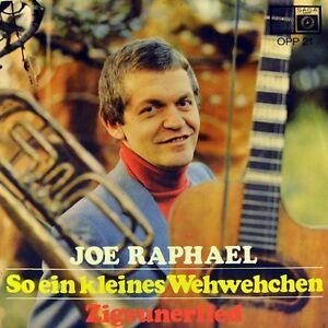 7-034-JOE-RAPHAEL-So-ein-kleines-Wehwehchen-Zigeunerlied-45rpm-SAGA-OPP-orig-1968