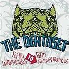 The Death Set - Rad Warehouses To Bad Neighborhoods (Deluxe Edition) [Digipak] (2009)