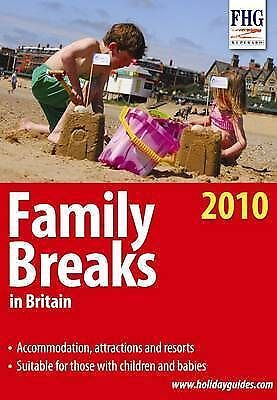 (Good)-Family Breaks in Britain, 2010 (Family Holiday Guides) (Farm Holiday Guid