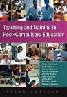 Teaching and Training in Post-Compulsory Education by Karen Flanagan, Shirley Lawes, Alan Hudson, Robin Bryant, Mandy Renwick, Andy Armitage, Dennis Hayes, Richard Dunnill, Janis Kent (Paperback, 2007)