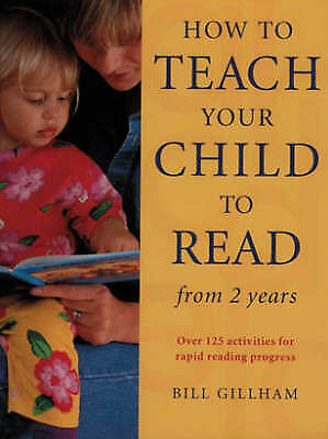 1 of 1 - How to Teach Your Child to Read from Two Years: Over 125 Activities   E2