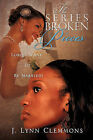 The Series Broken Pieces by J Lynn Clemmons (Paperback / softback, 2010)