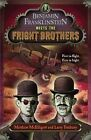 Benjamin Franklinstein Meets the Fright Brothers by Matthew McElligott, Larry David Tuxbury (Paperback / softback, 2012)