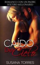 Novela Romántica y Erótica en Español Segunda Oportunidad: Como Caído Del...