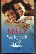Cathy Kelly - Wär ich doch im Bett geblieben