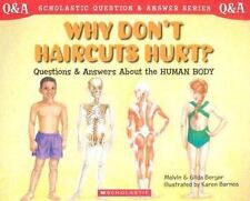Scholastic Q & A: Why Don't Haircuts Hurt? (Scholastic Question & Answer) Berge