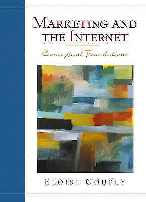 Marketing and The Internet by Coupey, Eloise