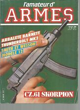 L'AMATEUR D'ARMES N°50 ARBALETE BARNETT  THUNDERBOLT MK2 / SMITH & WESSON MOD.12