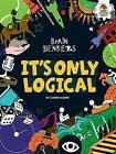 It's Only Logical by Dr Gareth Moore (Paperback / softback, 2015)