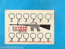 TOP969-PUBBLICITA'/ADVERTISING-1969- CAYMAN MATIC serie n.5 - FUCILE 13 COLPI