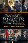 Fantastic Beasts and Where to Find Them: Magical Movie Handbook by Scholastic (Hardback, 2016)
