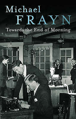 Towards the End of the Morning by Frayn, Michael Paperback Book The Cheap Fast