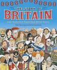 The Story of Britain by Brita Granstrom, Mick Manning (Paperback, 2016)
