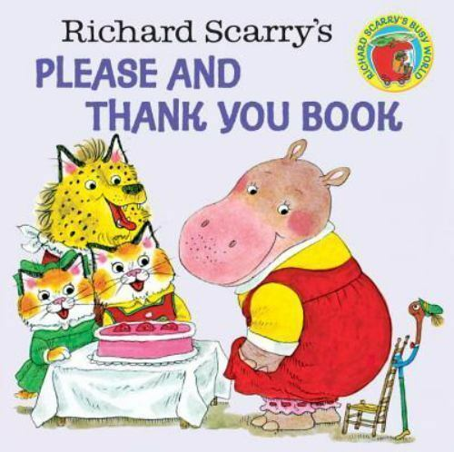 Richard Scarry's Please and Thank You Book (Pictureback(R)) by Richard Scarry
