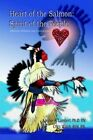 Heart of The Salmon 9781403364111 Paperback &h