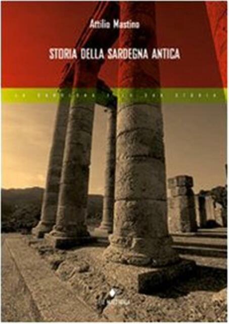 Storia della Sardegna antica - Mastino Attilio