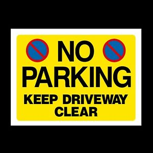 Plastic Sign No Parking In Driveway