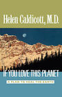 If You Love This Planet by Helen Caldicott (Paperback, 1992)