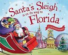 Santa's Sleigh Is on Its Way to Florida a Christmas Adventure