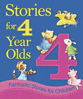 Storytime for 4 Year Olds by Bonnier Books Ltd (Hardback, 2011)