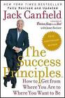 The Success Principles: How to Get from Where You Are to Where You Want to Be by Janet Switzer, Jack Canfield (Paperback / softback, 2015)