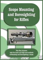 Scope Mounting And Boresighting For Rifles Larry Shields Dvd