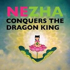 Favorite Children&#39s: Nezha Conquers the Dragon King by Sanmu Tang and...