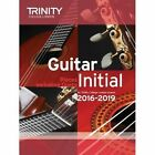 Guitar Exam Pieces Initial 2016-2019 by Trinity College London (Paperback, 2015)