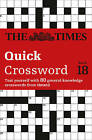 The Times Quick Crossword: 80 General Knowledge Puzzles from the Times 2: Book 18 by The Times Mind Games, Times2, John Grimshaw (Paperback, 2014)
