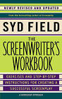 The Screenwriter's Workbook: Excercises and Step-by-Step Instructions for Creating a Successful Screenplay by Syd Field (Paperback, 2007)
