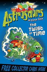 Astrosaurs-The-Twist-of-Time-by-Steve-Cole-Acceptable-Used-Book-Paperback-FR