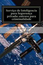 Serviço de Inteligencia para Segurança Privada: Entrave para Criminalidade :...