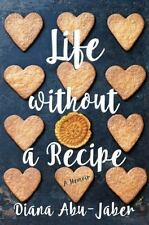 Life Without a Recipe: A Memoir of Food and Family-ExLibrary