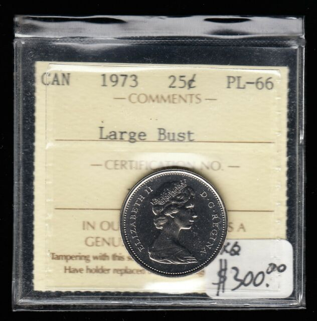 1973 Canada - 25 Cents - ICCS Graded PL-66 Large Bust Variety