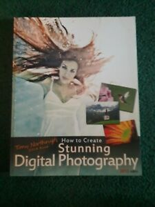tony northrup how to create stunning digital photography free download