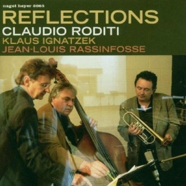 CLAUDIO & IGNATZEK,K.&.. RODITI - REFLECTIONS  CD NEU