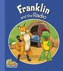 Franklin and the Radio by Caitlin Drake Smith (Paperback / softback, 2014)