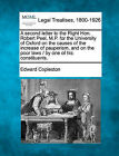 Second Letter to the Right Hon. Robert Peel, M.P. for the University of Oxford on the Causes of the Increase of Pauperism, and on the Poor Laws by Edward Copleston (Paperback / softback, 2010)